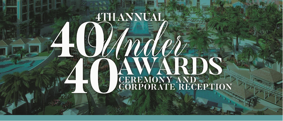 4th Annual 40 under 40 Awards